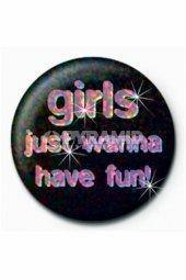 Značka Girls Just Wanna Have Fun 6811