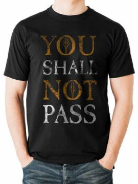 You Shall Not Pass Text-Lord Of The Rings 36211