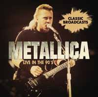 Live In The 90s-Metallica 42965