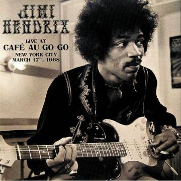 Live At Cafe Au Go Go New York City March 17th 1968-Jimi Hendrix 46935