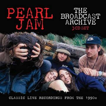The Broadcast Archives-Pearl Jam 50857