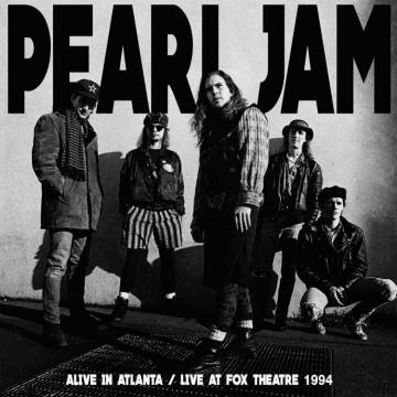 Alive In Atlanta-Live At Fox Theatre 1994-Pearl Jam 50864